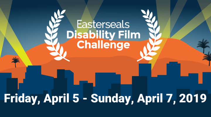 Calling Filmmakers, Writers, and Actors: Join the Easterseals Disability Film Challenge!
